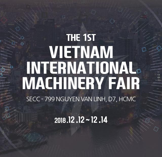 The 1st Vietnam International Machinery Fair